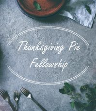 Thanksgiving Pie Fellowship