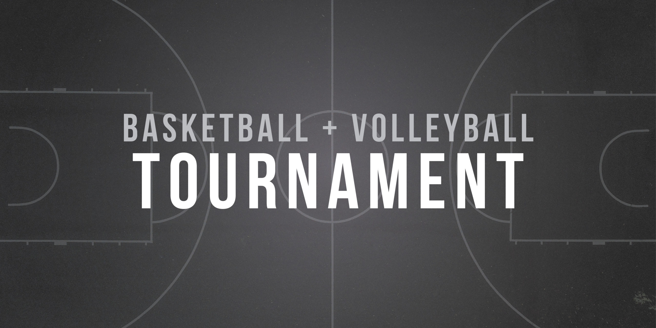Volleyball and Basketball Tournament